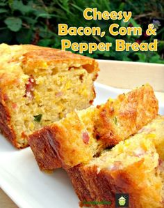 Cheesy Bacon, Sweet Corn & Pepper Bread Easy recipe and yep, VERY DELICIOUS! Serve warm or cold, tasty either way! #side #dinner #breakfast #cheese #bacon #easyrecipe