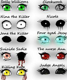 Sally Williams, Nina the Killer, Jane the Killer, Suicide Sadie, Killing Kate, Clockwork, Nicole, Four Eyed Jessy, The Nurse Ann, Judge Angels, eyes, text; Creepypasta