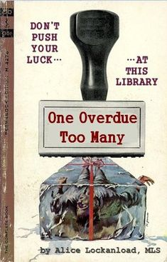 One Overdue Too Many | Professional Library Literature | dime novel parodies