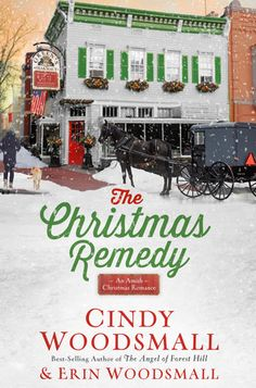 """Read """"The Christmas Remedy An Amish Christmas Romance"""" by Cindy Woodsmall available from Rakuten Kobo. When an Old Order Amish woman takes a job at a small-town pharmacy struggling to survive in a world of """"big box"""" stores,. Christmas Books, A Christmas Story, Christmas 2019, Merry Christmas, New Books, Books To Read, Amish Books, Amish Community, Historical Romance"""