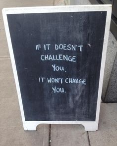 Challenge always invites an opportunity for personal growth!