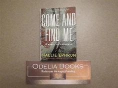 nice Come and Find Me A Novel of Suspense by Hallie Ephron (Book Club Ed. HC 2011) - For Sale View more at http://shipperscentral.com/wp/product/come-and-find-me-a-novel-of-suspense-by-hallie-ephron-book-club-ed-hc-2011-for-sale/