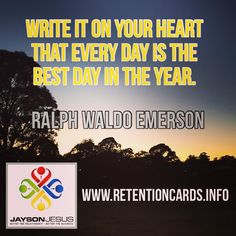 Each day is your best day!