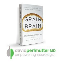 Grain Brain by David Perlmutter,  The right diet is certainly part of the plan. But is this the right one? You decide. MD.http://www.drperlmutter.com/about/grain-brain-by-david-perlmutter/