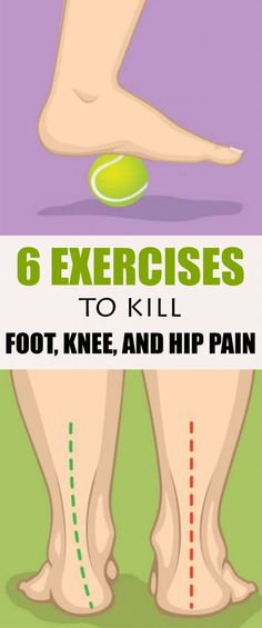 If You Suffer From Foot, Knee, or Hip Pain, Here Are 6 Exercises to Kill It - Female Healthy Pins Wellness Fitness, Fitness Tips, Health And Wellness, Health Fitness, Hip Pain, Foot Pain, Leiden, Health And Beauty Tips, Health Tips