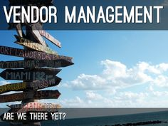 We Know We Are Inefficient by Simon Dryer -- a presentation about vendor management and their strategy for success.