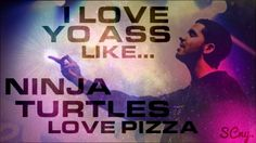like ninja turtles love pizza