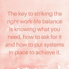 The key to striking the right balance is knowing what you need, how to ask for it and how to put systems in place to achieve it..png