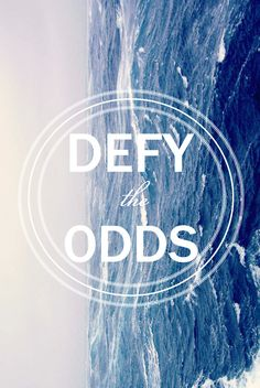 defy the odds #design #typography