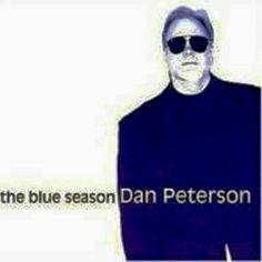 DAN PETERSON - The Blue Season