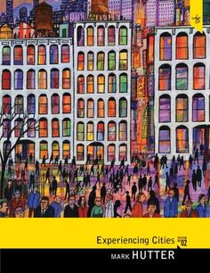 Experiencing Cities (2nd Edition) by Mark Hutter https://www.amazon.com/dp/0205816851/ref=cm_sw_r_pi_dp_x_lJShAbAMYBJHY