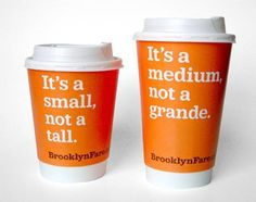 if I owned a coffee stand, these would be my cups. We live in the country.. NOT THE CITY! its small medium or large.