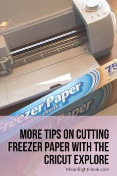 Tips on cutting freezer paper with Cricut