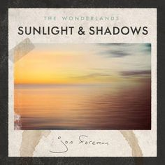 The Wonderlands: Sunlight and Shadows