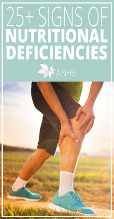 25 Signs of Nutritional Deficiencies - All Natural Home and Beauty