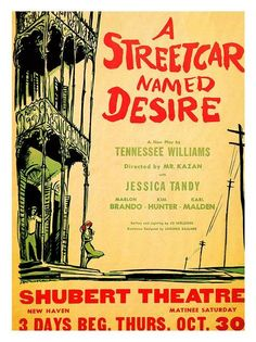Vintage Theatre Poster - A Street Car Named Desire - Shubert Theatre - Broadway - New York... really like the way it's illustrated