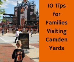 Review From the Road: Baltimore Orioles at Camden Yards - Lebanon (Pennsylvania) Macaroni Kid