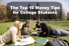 The Top 10 Money Tips for College Students