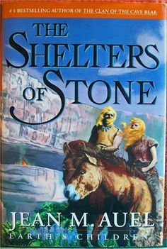 shelters of stone - Jean M. Auel