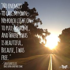 sara+bareilles+quotes | ... FL sunrise pic with a quote from one of my Fav Sara Bareilles songs.     sara bareilles is awesome!!