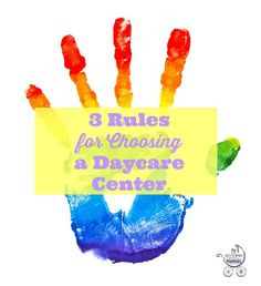 3 rules for choosing a daycare. | Fit Bottomed Mamas