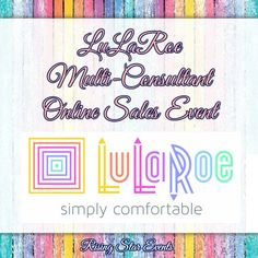 Rising Star Events - Online Promotions and Advertising : LuLaRoe Multi-Consultant Online Sales Event on Fac...
