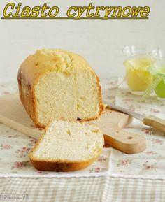 Gotowanie i pieczenie - I love it .: Ciasto cytrynowe z automatu Banana Bread, Health Fitness, Food, Drink, Beverage, Essen, Meals, Fitness, Yemek