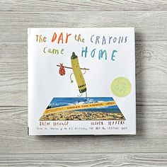 The Day the Crayons Came Home  | The Land of Nod