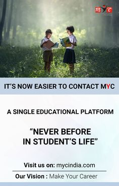 """A Single #Educational Platform """"Never Before In #Student's Life"""" Visit us on: mycindia.com Our vision: Make your career"""