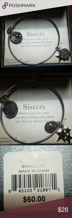 Sisters stainless steel bracelet Awesome brand new  Sisters bracelet.  Sisters are like stars you don't always see them but they are there gratitude and grace Jewelry Bracelets