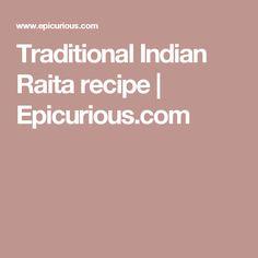 Traditional Indian Raita recipe | Epicurious.com