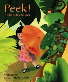"""Peek! A Thai Hide-and-Seek"" by Minfong Ho"