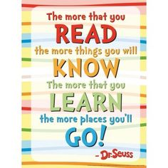 Resultado de imagen para the more that you read the more things you will know