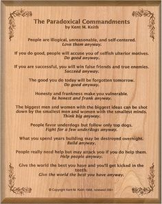 kent m. keith the paradoxical commandments - Google Search