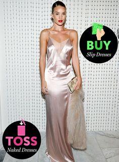 Toss: Naked Dresses; Buy: Slip Dresses