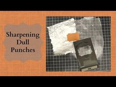 Quick Crafting Tip - Sharpening Dull Punches  Stampin' Up!, card, paper, scrapbook, craft, rubber, stamps, hobby, decorative label punch, www.lisasstampstudio.com