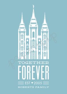 LDS Temple Print - Together Forever - Printable PDF File, customize with family name and date, great wedding gift