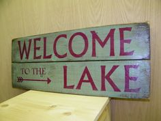 Wood Sign Vintage Style Welcome to the Lake Aqua by WWRusticDesign, $40.00