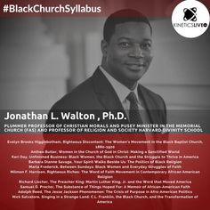 Jonathan Walton shares his reading list for the Divinity School, Black Church, Revolutionaries, Reading Lists, Religion, Christian, Learning, Christians