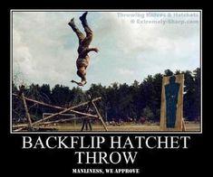 Manly Humor Hatchet Backflip