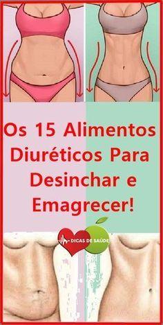 Os 15 Alimentos Diuréticos Para Desinchar e Emagrecer! #dicasdesaúde, #emagrecer, #curadetox, #fitness, #mulher, #beleza, #alimentos, #alimentacaosaudavel