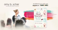 """Be You. Be Happy. Be Free. Emotional healing, simplified.  In her book, """"How To Heal Yourself When No One Else Can,"""" author and energy therapist Amy B. Scher shows you ways to approach self-healing for your mind, body and spirit; removing blockages, changing your relationship with stress, and coming into alignment with who you truly are for permanent and complete healing.  http://www.amazon.com/How-Heal-Yourself-When-Else/dp/0738745545"""
