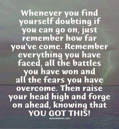 Overcome & forge ahead!