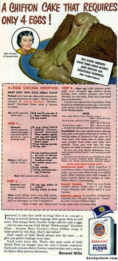 Chiffon Cake Vintage Recipe this was popular back in the 50 Recipe from Gold Medal Flour! It looks like a warning. Retro Recipes, Old Recipes, Vintage Recipes, Cake Recipes, 1950s Recipes, Vintage Advertisements, Vintage Ads, Vintage Food, Vintage Bakery