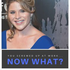 Jenna Bush Hager made a mistake at work that caused quite the uproar. Here's what YOU should do after you screwed up at work. Today Show Cast, Jenna Bush, Career Inspiration, Now What, Screwed Up, Making Mistakes, Career Advice, Personal Branding, Spice Things Up