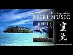 i-Reiki - 靈氣 Reiki Music Healing: 8Hz Dolphin Therapy - YouTube