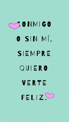 Amor Quotes, Lovers Quotes, Sad Quotes, Words Quotes, Inspirational Quotes, Frases Bff, Special Love Quotes, Cute Spanish Quotes, Boyfriend Texts
