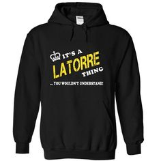 Its a LATORRE Thing, You Wouldnt Understand! - #mens shirt #baseball tee. BUY-TODAY => https://www.sunfrog.com/Names/Its-a-LATORRE-Thing-You-Wouldnt-Understand-owkvqrxwda-Black-10839620-Hoodie.html?68278