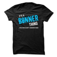 SPECIAL - It a BONNER thing #name #BONNER #gift #ideas #Popular #Everything #Videos #Shop #Animals #pets #Architecture #Art #Cars #motorcycles #Celebrities #DIY #crafts #Design #Education #Entertainment #Food #drink #Gardening #Geek #Hair #beauty #Health #fitness #History #Holidays #events #Home decor #Humor #Illustrations #posters #Kids #parenting #Men #Outdoors #Photography #Products #Quotes #Science #nature #Sports #Tattoos #Technology #Travel #Weddings #Women