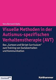 """Visuelle Methoden in der Autismus-spezifischen Verhaltenstherapie (AVT): Das """"Cartoon und Skript-Curriculum"""" zum Training von Sozialverhalten und Kommunikation von Vera Bernard-Opitz http://www.amazon.de/dp/3170223127/ref=cm_sw_r_pi_dp_IiMbxb05H3M68"""